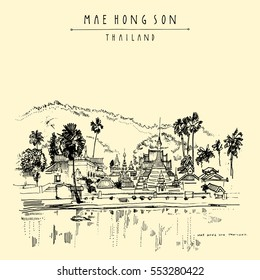 Temple on the lake in Maehongson, Thailand, Southeast Asia. Water, mountains and Burmese architecture. Travel sketch. Vintage artistic postcard, poster, book illustration in vector