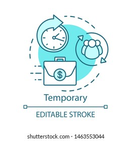 Temporary concept icon. Odd job idea thin line illustration. Short-term employment, recruitment. Working arrangement. Outsourcing, freelance. Vector isolated outline drawing. Editable stroke