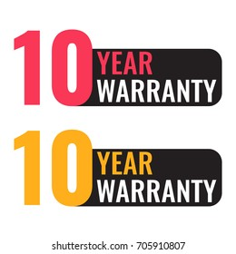 Ten 10 year warranty. Vector badge illustration on white background.