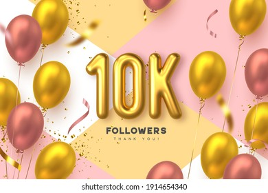 Ten thousand followers banner. Thank you followers vector template with 10K golden sign and glossy balloons for network, social media friends and subscribers.
