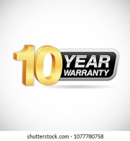 Ten year warranty golden and silver badge isolated on white background