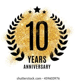 Ten years golden anniversary sign. Gold glitter celebration. Light bright symbol for event, invitation, award, ceremony, greeting. Laurel and star emblem, luxury elegant icon.