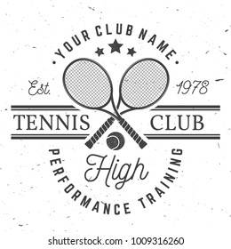 Tennis club badge. Vector illustration. Concept for shirt, print, stamp or tee. Vintage typography design with tennis racket and ball silhouette.
