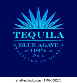 Tequila label. Blue Agave Tequila logo or emblem. Blue classic letters and agave plant on dark-blue background.