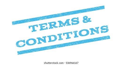 Terms & Conditions watermark stamp. Text tag between parallel lines with grunge design style. Rubber seal stamp with dust texture. Vector light blue color ink imprint on a white background.