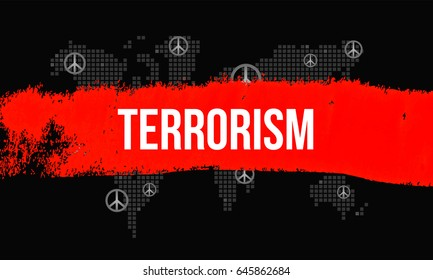 Terrorism - A Threat to World Peace concept. Red brush stroke across mosaic world map with peace symbol. Terrorism vector illustration