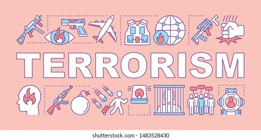 Terrorism word concepts banner. Extremism and warfare. Presentation, website. Violent crimes against society. Terrorist attack. Isolated typography idea with linear icons. Vector outline illustration