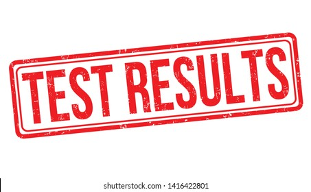 Test results sign or stamp on white background, vector illustration