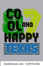 texas cool and happy,t-shirt design