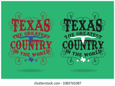 Texas The Greatest Country In The World Vector EPS 10