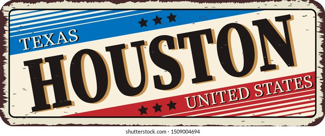 Texas houston - Vector illustration - vintage rusty metal sign