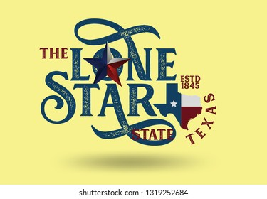 Texas nickname The Lone Star State with small map, Vintage Style, Vector EPS 10.