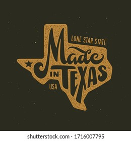 Texas related t-shirt design. Hand drawn lettering on dark background with vintage stamp effect. Made in Texas text. Vector illustration.