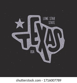 Texas related t-shirt design. The lone star state text. Hand drawn lettering on black background with vintage stamp effect. Vector illustration.