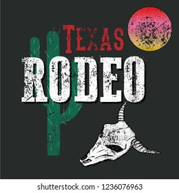 Texas rodeo slogan. Typography graphic print, fashion drawing for t-shirts .Vintage vector t-shirt graphics for print and apparel design. Logo, poster. Cactus, skull and sun illustration.