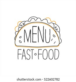 Texmex Taco Premium Quality Fast Food Street Cafe Menu Promotion Sign In Simple Hand Drawn Design Vector Illustration