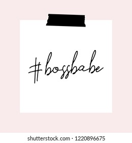 Text #bossbabe in black written on white paper, isolated on pastel pink background. Inspirational square wall art, social media post, greeting card, t-shirt design.