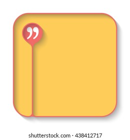 Text box for fill your text and quotation mark