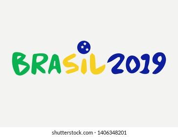 text brasil 2019 vector banner isolated. Championship Conmebol Copa America 2019 in Brazil. Brazilian flag concept