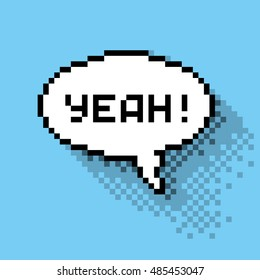 """Text bubble with """"Yeah!"""" phase, flat pixelated illustration. - Stock vector"""
