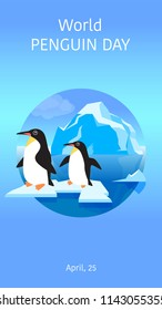 Text of the Day of the penguin. Poster, postcard. Penguins on an ice floe in the sea on the background of the iceberg. Image on a blue background. Vector