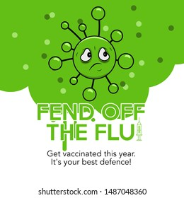 Text: Fend off the flu. Get vaccinated this year. It's your best defence. Flu vaccination concept.