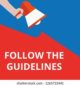 text Follow The Guidelines. Vector illustration