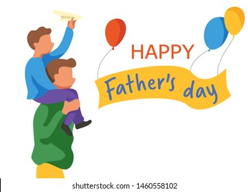 Text Happy Father's Day. Man carries his son on his shoulders. Boy launches a paper airplane, balloons. Family for a walk. Cute greeting card, banner. Colorful illustration, vector