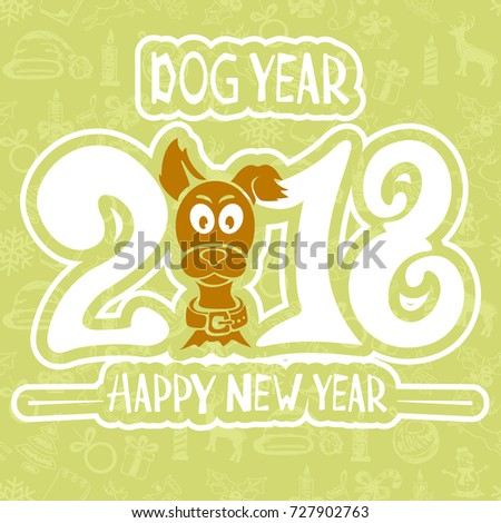 text happy new year 2018 and funny dog on green background illustration