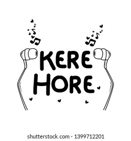 text kere hore has mean still fun without money with speaker, earphone, or headphone illustration for t-shirt or background