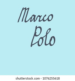 Text  Marco Polo pattern, hand drawn.