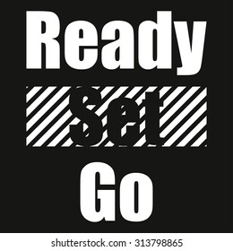 Text ready set go on black background typography lines