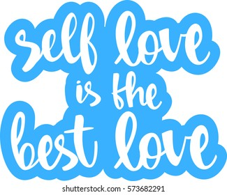 Text Self Love Best Love Modern Stock Vector Royalty Free
