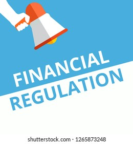 Text sign showing Financial Regulation. Vector illustration