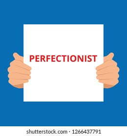 Text sign showing Perfectionist. Vector illustration