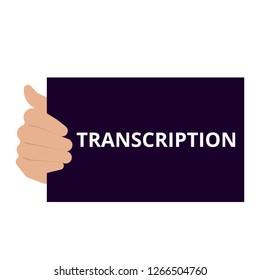 Text sign showing Transcription. Vector illustration