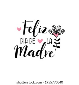 Text in Spanish - Happy Mother's Day. Holidays lettering. Ink illustration. Postcard design. - Shutterstock ID 1955770840