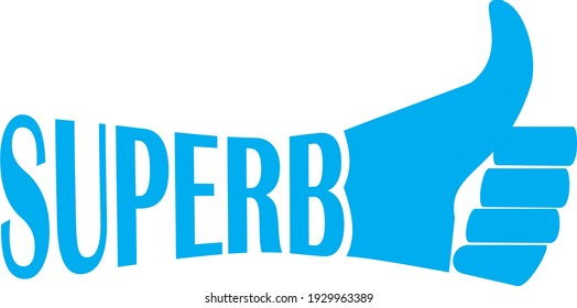 Text superb with thumbs up icon on blue color