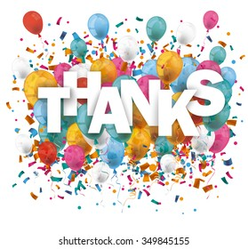 Text Thanks With Balloons And Confetti On The White Eps 10 Vector File