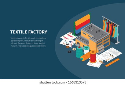 Textile industry manufacturing factory production isometric composition with yarn fabric design clothes rack background banner vector illustration