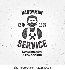 Textured version of retro Handyman carpenter corporate service badge symbol isolated on white background, good for creating logo design, vector illustration