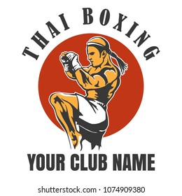 Thai Boxing Club Emblem. Muay Thai Fighter in Kicking Pose. Vector illustration.