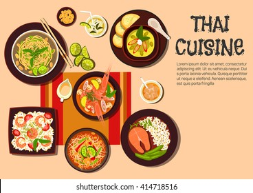 Thai cuisine with spicy shrimp soup, green papaya salad, salmon steak, fried noodles with cashew nuts and fresh lime, spicy green curry, fried rice with prawns, sauces and fruit beverages with ice