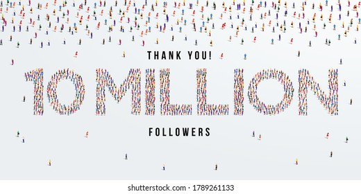 Thank you 10 million or ten million followers design concept made of people crowd vector illustration.
