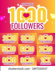 Thank you 1000, 2000, 3000, 4000, 5000, 6000, 7000, 8000, 9000, 10k followers set banner, poster, congratulation card for social network. Vector illustration