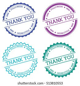Thank you 1000 followers badge isolated on white background. Flat style round label with text. Circular emblem vector illustration.