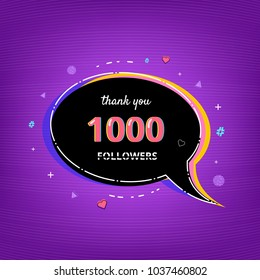 Thank you 1000 followers card. Template for Social Network. 1K subscribers banner with speech bubble. Vector illustration.
