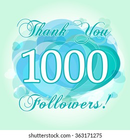Thank you 1000 followers card. The gratitude picture for network friends, likes and followers thanks. One thousand or million numbers, hearts. Congratulating, celebrating valentine's day greetings.