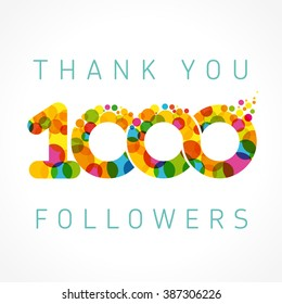 Thank you 1000 followers numbers. Congratulating multicolored thanks image for net friends or % percent off discount with colored bubbles. One thousand likes abstract celebrating picture, greetings.