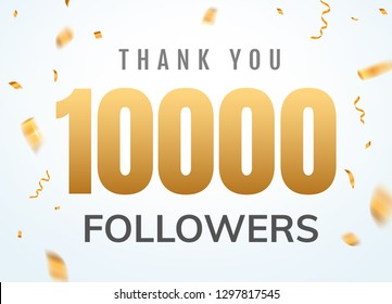 Thank you 10000 followers design template social network number anniversary. Social users golden number friends thousand celebration.
